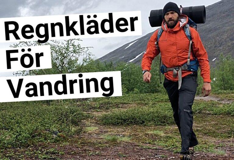 Regnkläder för vandring – Komplett guide